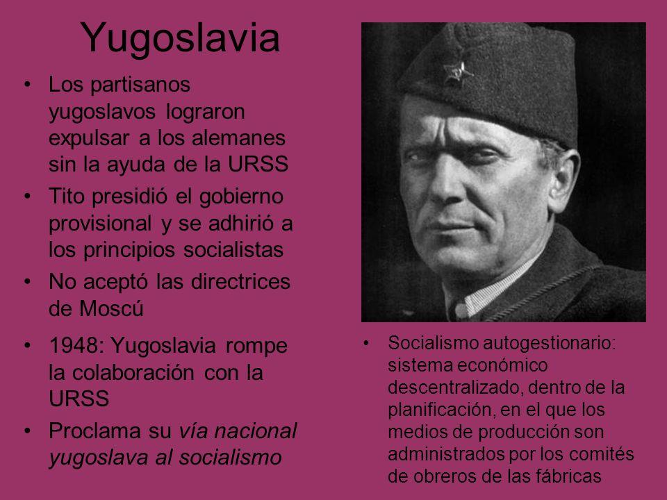 Yugoslavia Los partisanos yugoslavos lograron expulsar a los alemanes sin la ayuda de la URSS Tito presidió el gobierno provisional y se adhirió a los