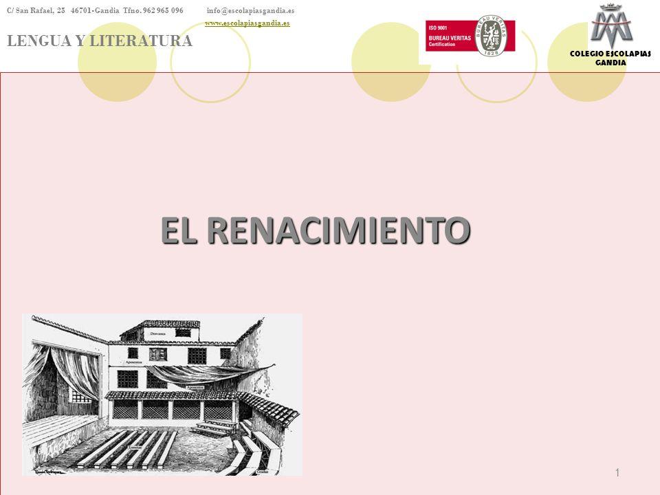 EL RENACIMIENTO S.XVI se desarrolla el movimiento artístico y cultural conocido como Renacimiento.
