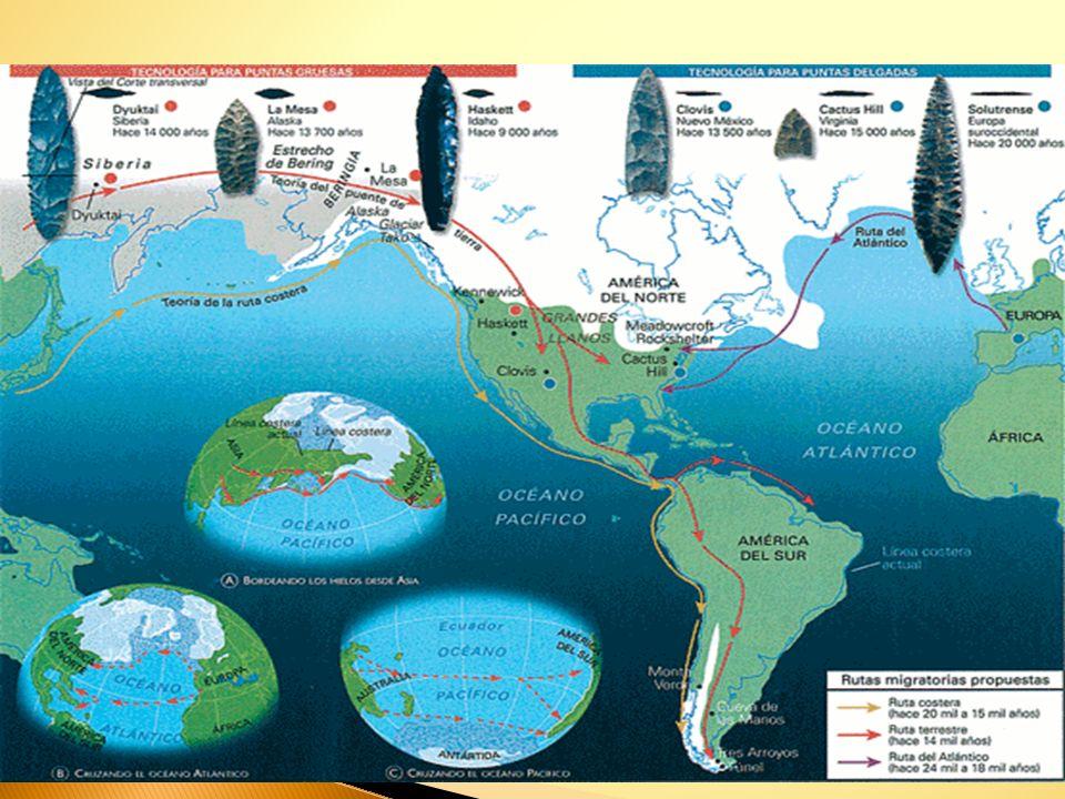 ¿DESDE Y POR DÓNDE VINIERON? Desde Oceanía a través de Polinesia, hasta Sudamérica. Desde Europa, por las latitudes septentrionales, hasta llegar al n