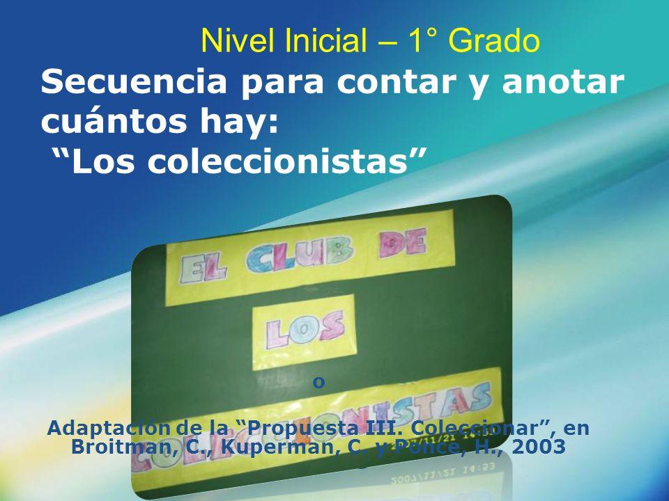 LOGO Secuencia para contar y anotar cuántos hay: Los coleccionistas o Adaptación de la Propuesta III. Coleccionar, en Broitman, C., Kuperman, C. y Pon