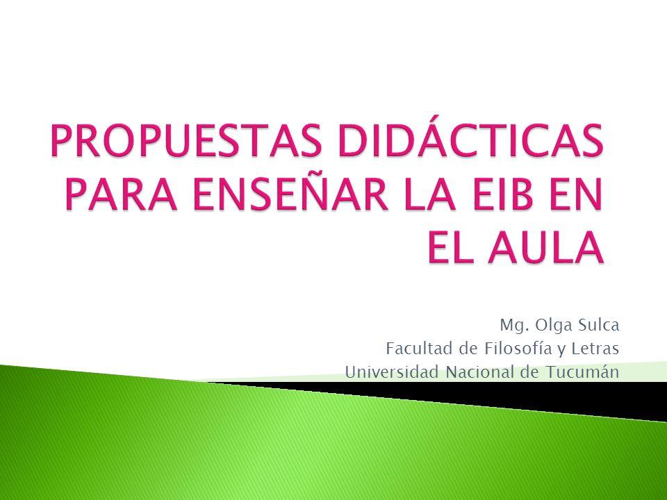 Mg. Olga Sulca Facultad de Filosofía y Letras Universidad Nacional de Tucumán