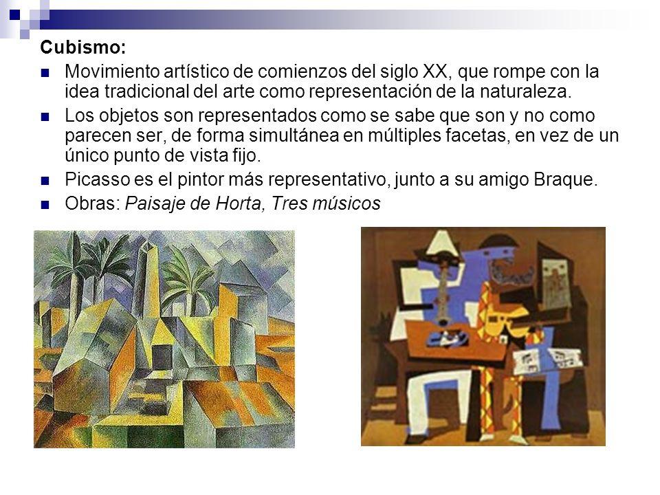 Cubismo: Movimiento artístico de comienzos del siglo XX, que rompe con la idea tradicional del arte como representación de la naturaleza. Los objetos