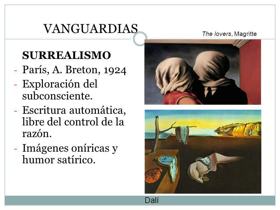 VANGUARDIAS SURREALISMO - París, A. Breton, 1924 - Exploración del subconsciente. - Escritura automática, libre del control de la razón. - Imágenes on