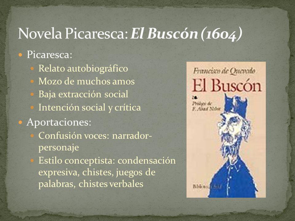 Picaresca: Relato autobiográfico Mozo de muchos amos Baja extracción social Intención social y crítica Aportaciones: Confusión voces: narrador- person