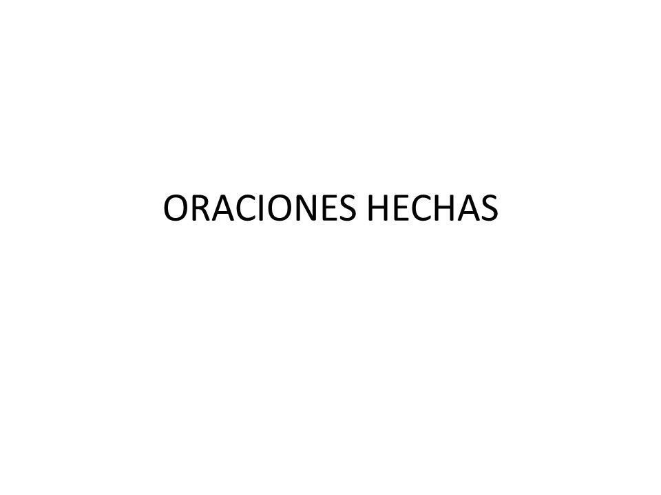 ORACIONES HECHAS