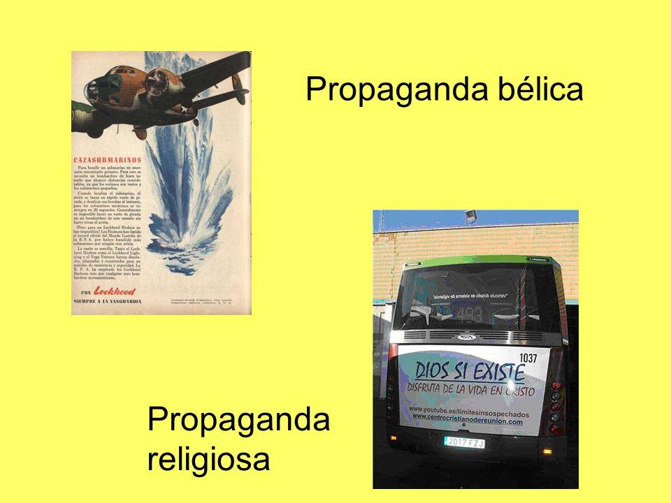 Propaganda bélica Propaganda religiosa