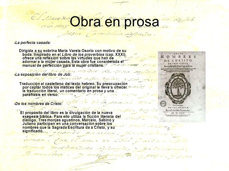 Obra en prosa -La perfecta casada: Dirigida a su sobrina Maria Varela Osorio con motivo de su boda. Inspirado en el Libro de los proverbios (cap. XXXI