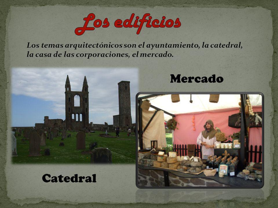 Los temas arquitectónicos son el ayuntamiento, la catedral, la casa de las corporaciones, el mercado. Mercado Catedral