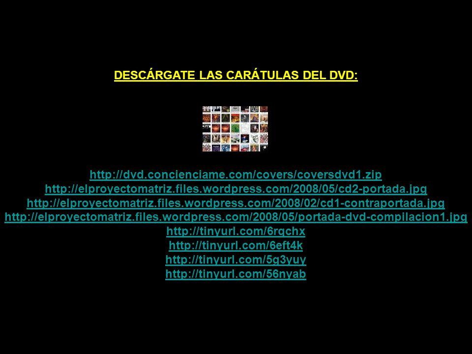 DESCARGATE EL DVD #1 FIN DEL LETARGO DESDE CONCIÉNCIAME: http://dvd.concienciame.com/