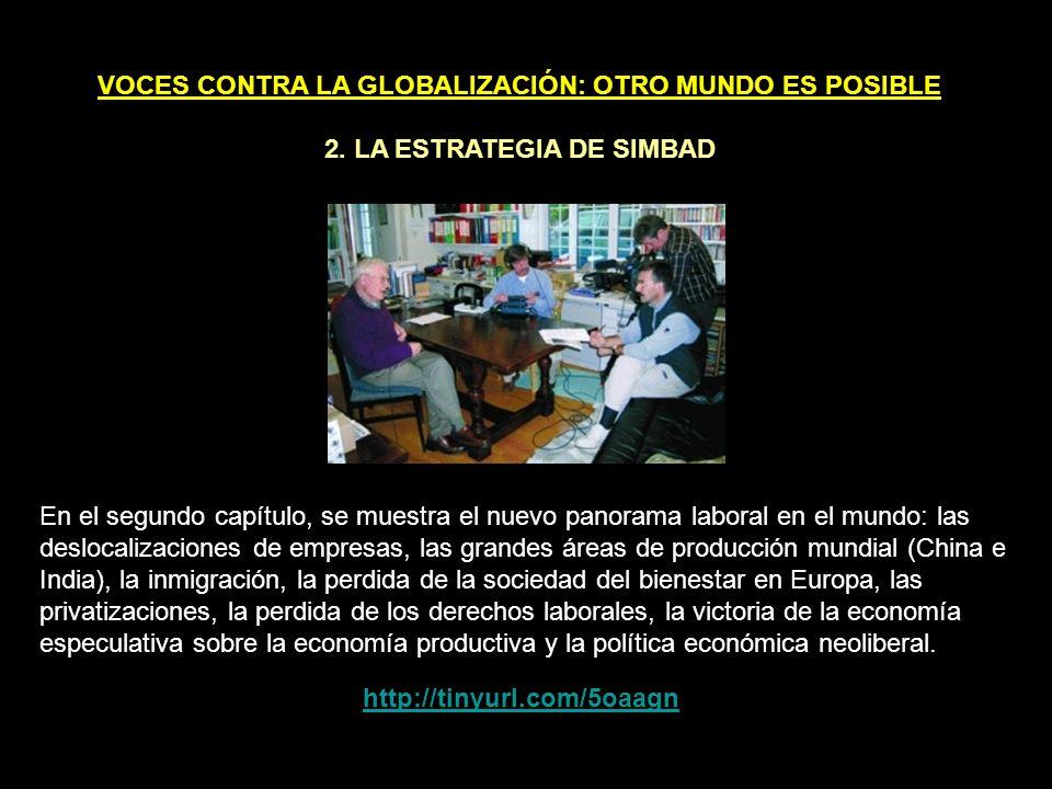VOCES CONTRA LA GLOBALIZACIÓN: OTRO MUNDO ES POSIBLE 1.