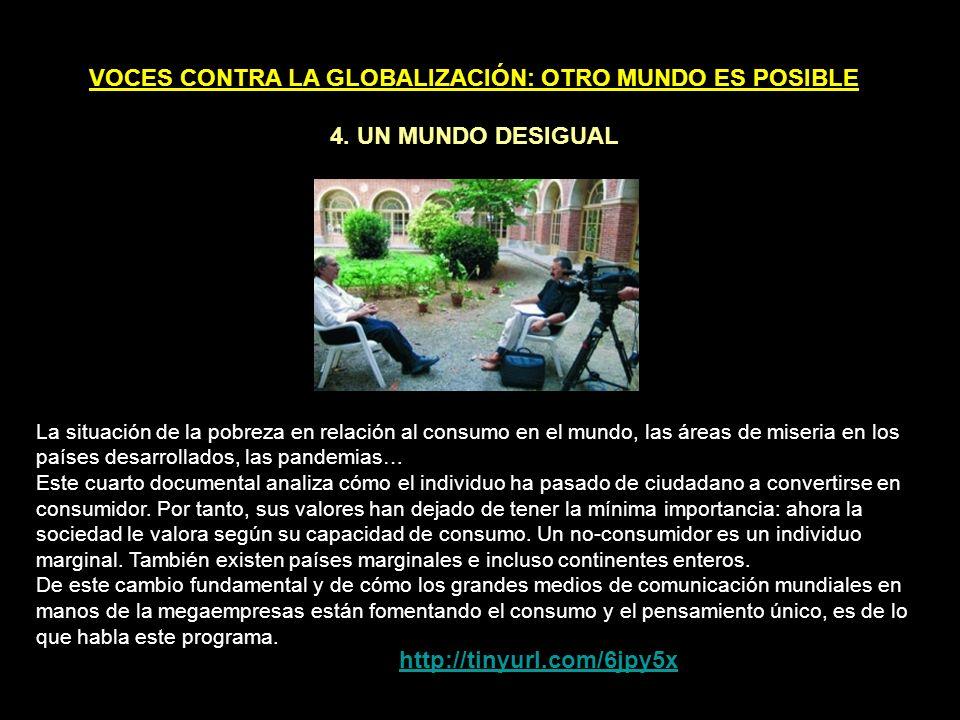 VOCES CONTRA LA GLOBALIZACIÓN: OTRO MUNDO ES POSIBLE 3.