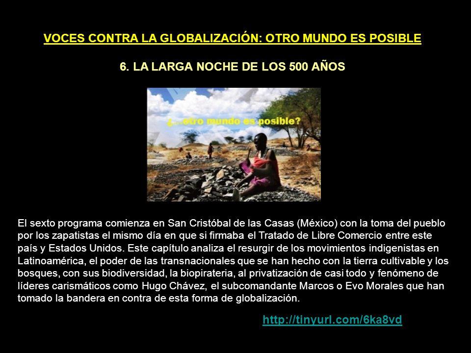 VOCES CONTRA LA GLOBALIZACIÓN: OTRO MUNDO ES POSIBLE 5.