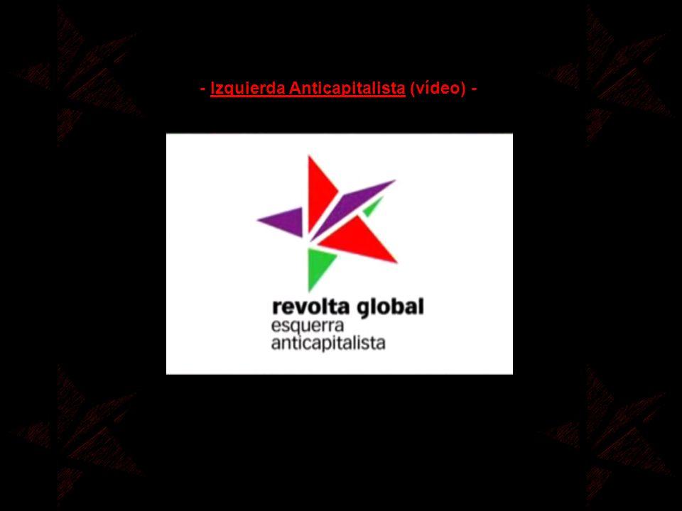 - Izquierda Anticapitalista (vídeo) -
