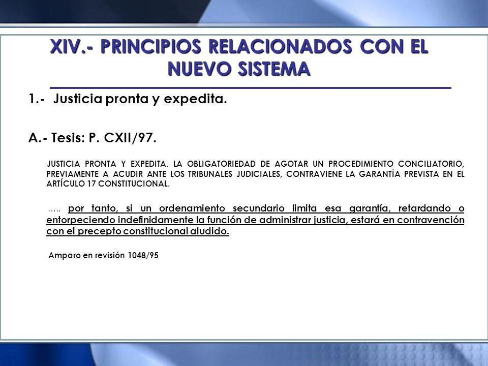 XVI.- PROYECCION DE LOS NUEVOS PRINCIPIOS EN LA CONSTITUCION 4.- Presunción de inocencia.