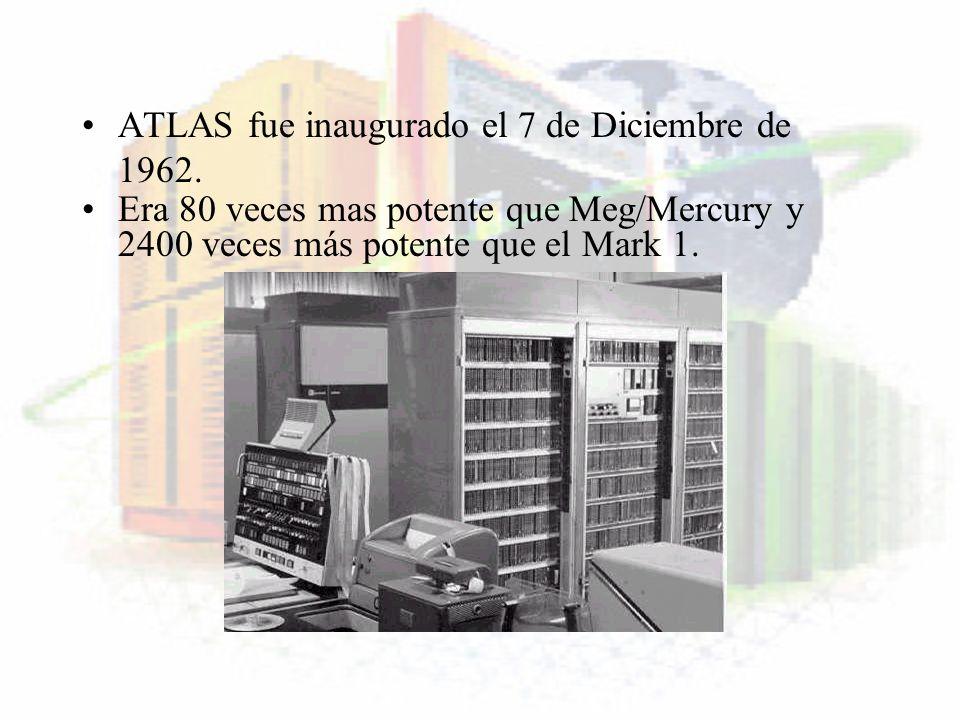 ATLAS fue inaugurado el 7 de Diciembre de 1962. Era 80 veces mas potente que Meg/Mercury y 2400 veces más potente que el Mark 1.