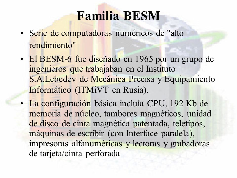 Familia BESM Serie de computadoras numéricos de