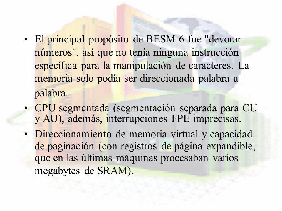 El principal propósito de BESM-6 fue
