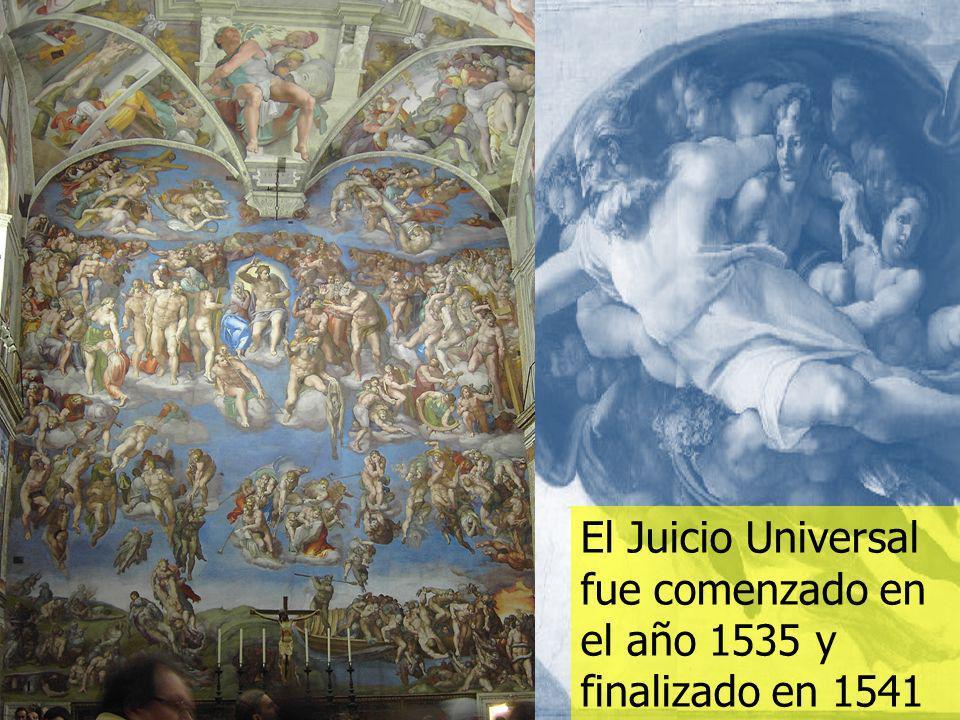 El Juicio Universal fue comenzado en el año 1535 y finalizado en 1541