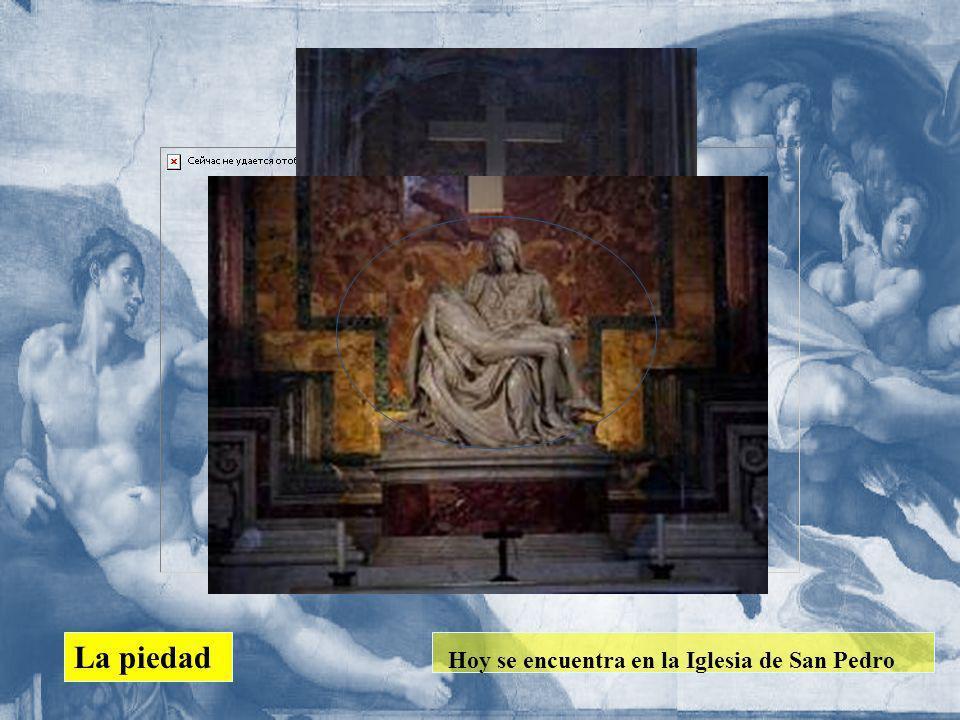 Hoy se encuentra en la Iglesia de San Pedro La piedad