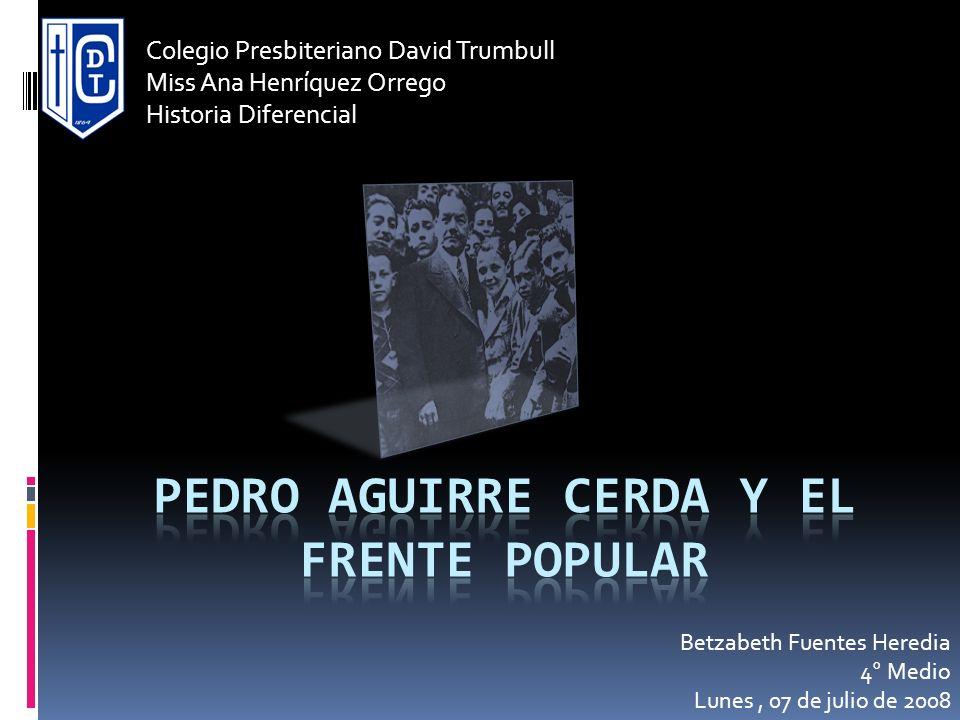 Colegio Presbiteriano David Trumbull Miss Ana Henríquez Orrego Historia Diferencial Betzabeth Fuentes Heredia 4° Medio Lunes, 07 de julio de 2008