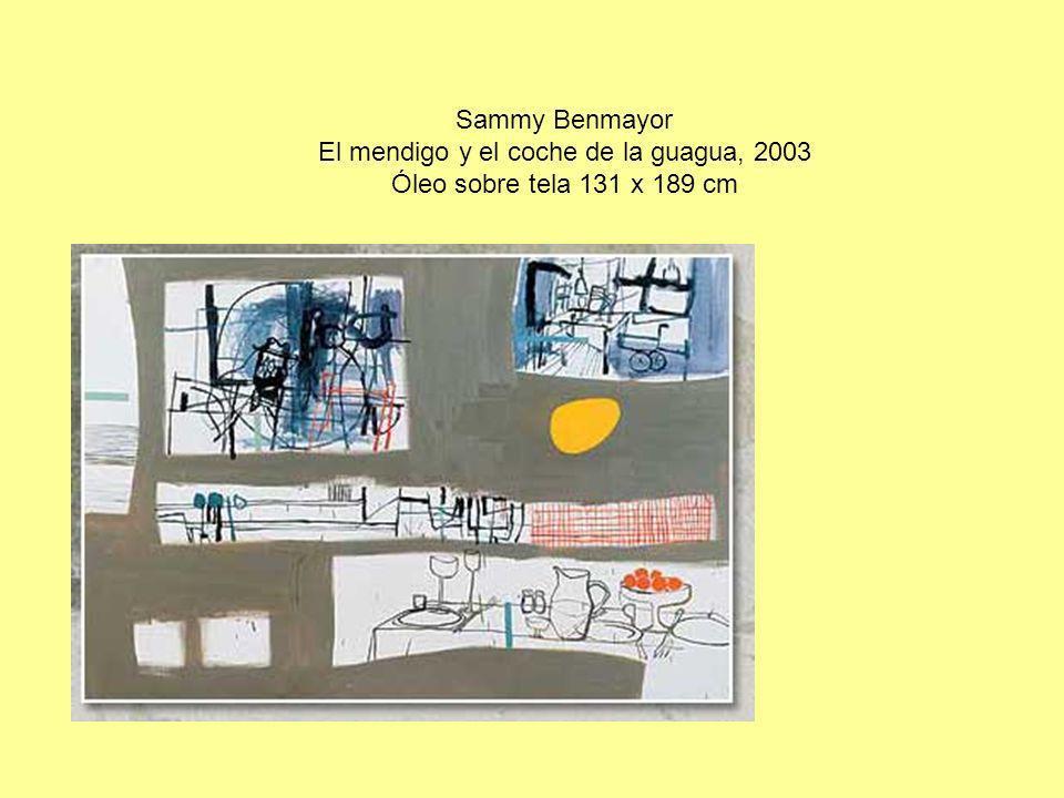 Sammy Benmayor El mendigo y el coche de la guagua, 2003 Óleo sobre tela 131 x 189 cm