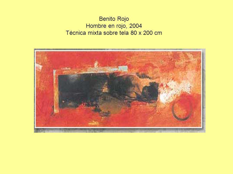 Benito Rojo Hombre en rojo, 2004 Técnica mixta sobre tela 80 x 200 cm