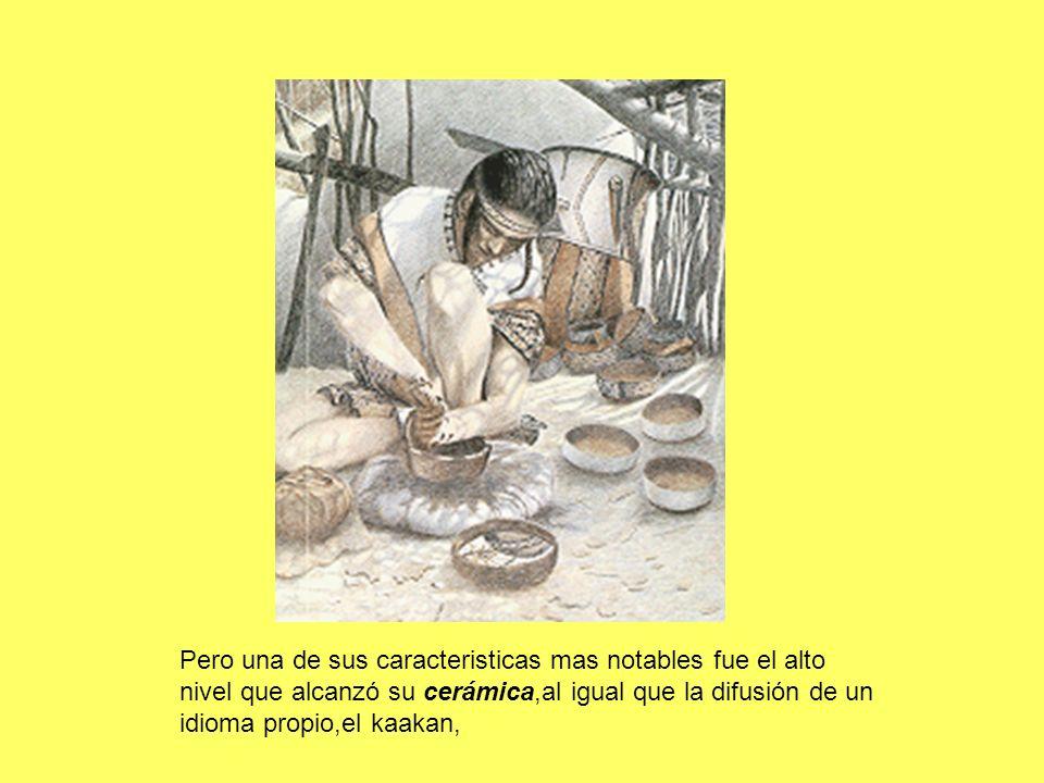 Pero una de sus caracteristicas mas notables fue el alto nivel que alcanzó su cerámica,al igual que la difusión de un idioma propio,el kaakan,