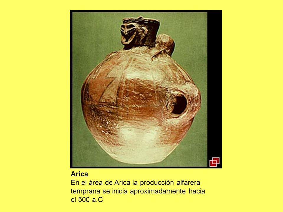 Arica En el área de Arica la producción alfarera temprana se inicia aproximadamente hacia el 500 a.C