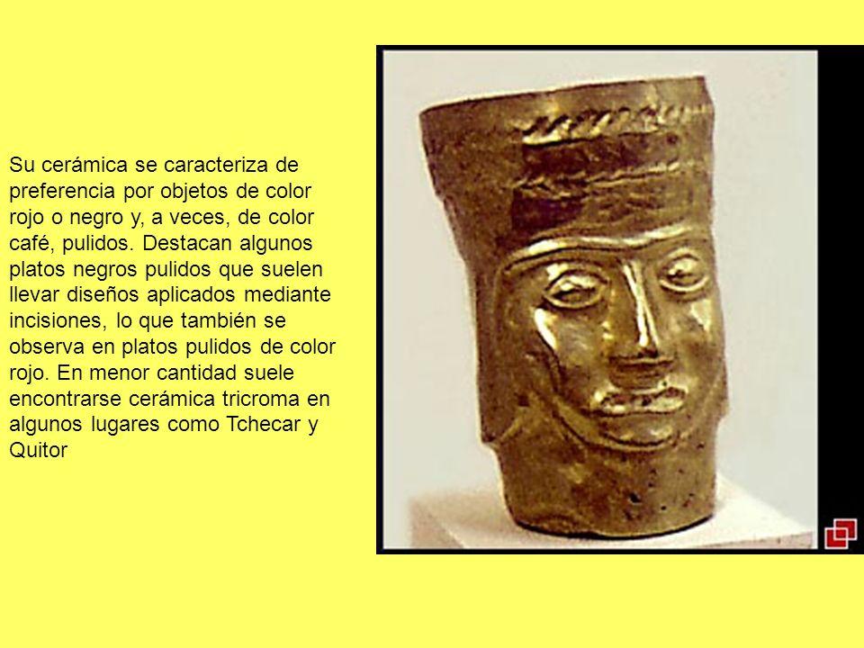 Su cerámica se caracteriza de preferencia por objetos de color rojo o negro y, a veces, de color café, pulidos. Destacan algunos platos negros pulidos