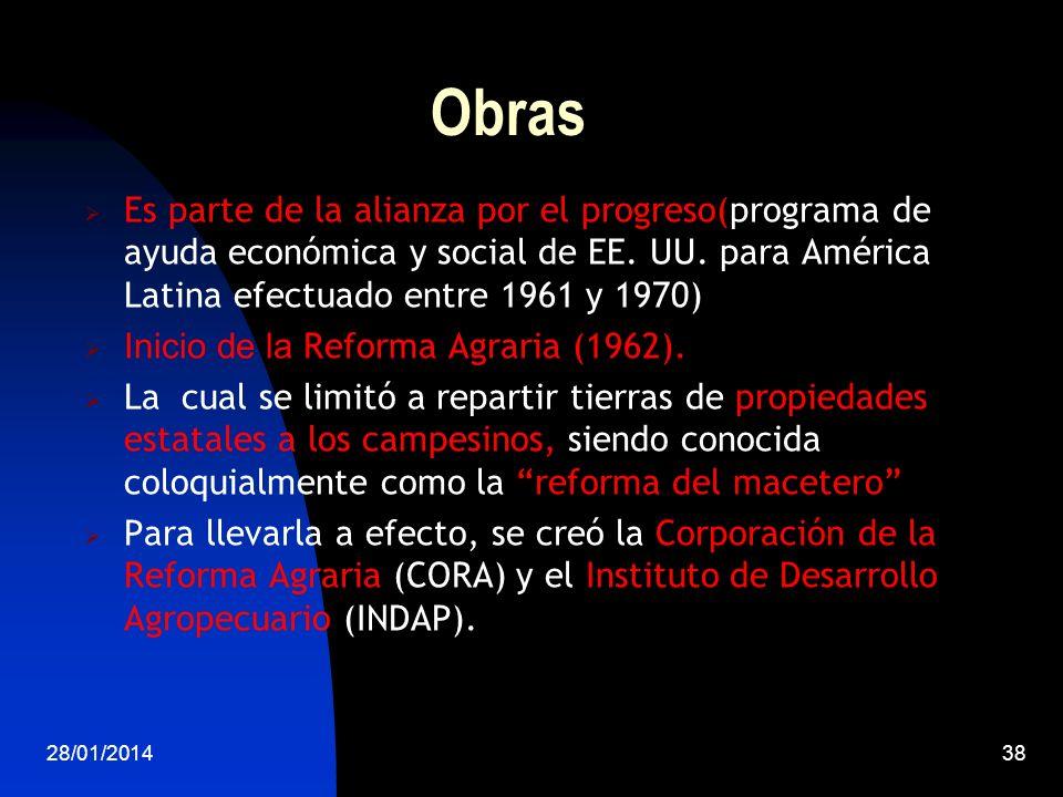 Obras Es parte de la alianza por el progreso(programa de ayuda económica y social de EE. UU. para América Latina efectuado entre 1961 y 1970) Inicio d