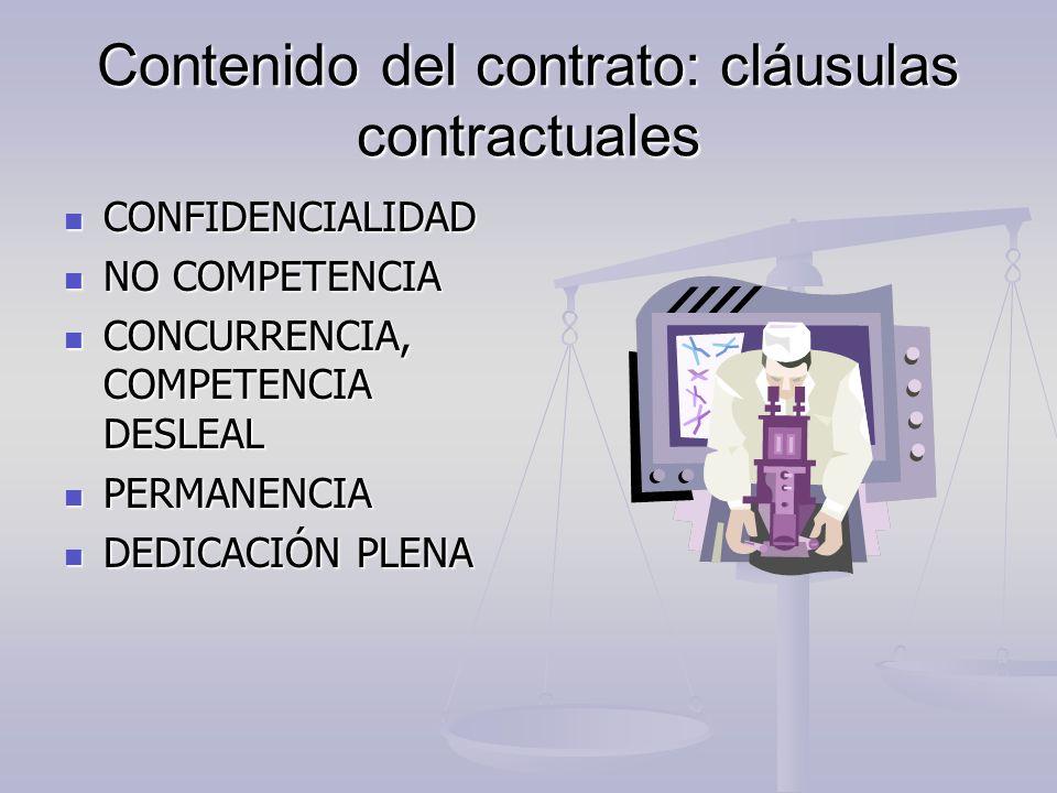 Contenido del contrato: cláusulas contractuales CONFIDENCIALIDAD CONFIDENCIALIDAD NO COMPETENCIA NO COMPETENCIA CONCURRENCIA, COMPETENCIA DESLEAL CONC