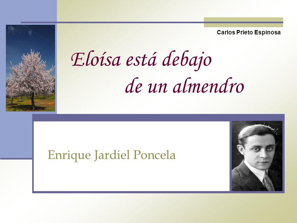 Eloísa está debajo de un almendro Enrique Jardiel Poncela Carlos Prieto Espinosa