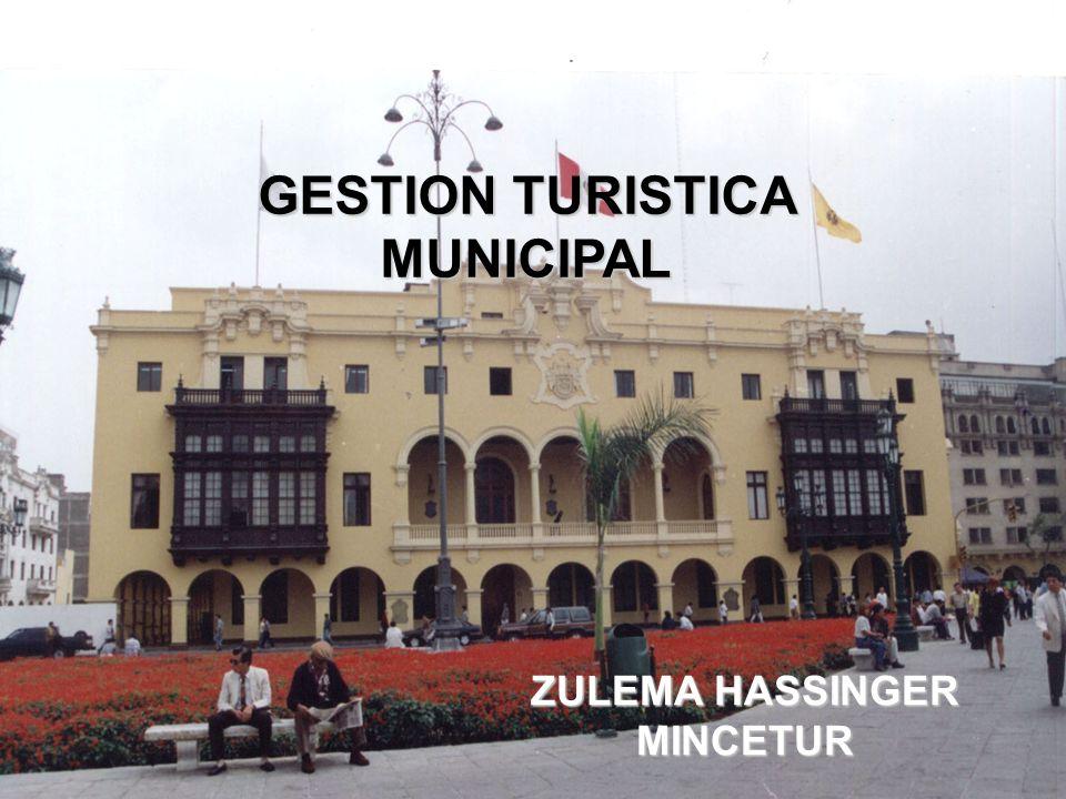 GESTION TURISTICA MUNICIPAL ZULEMA HASSINGER MINCETUR