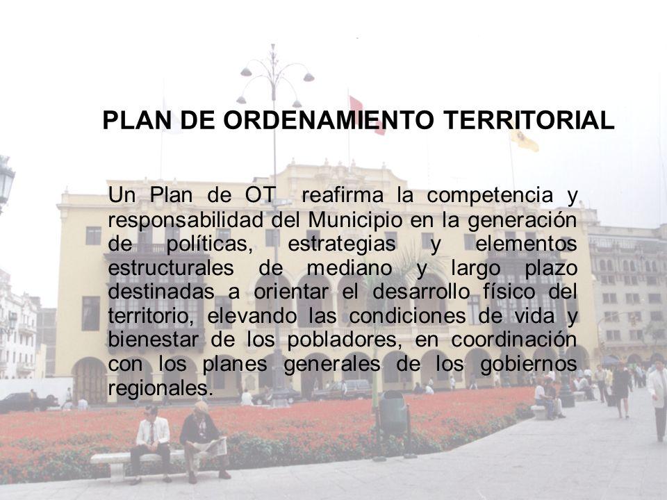 Un Plan de OT reafirma la competencia y responsabilidad del Municipio en la generación de políticas, estrategias y elementos estructurales de mediano