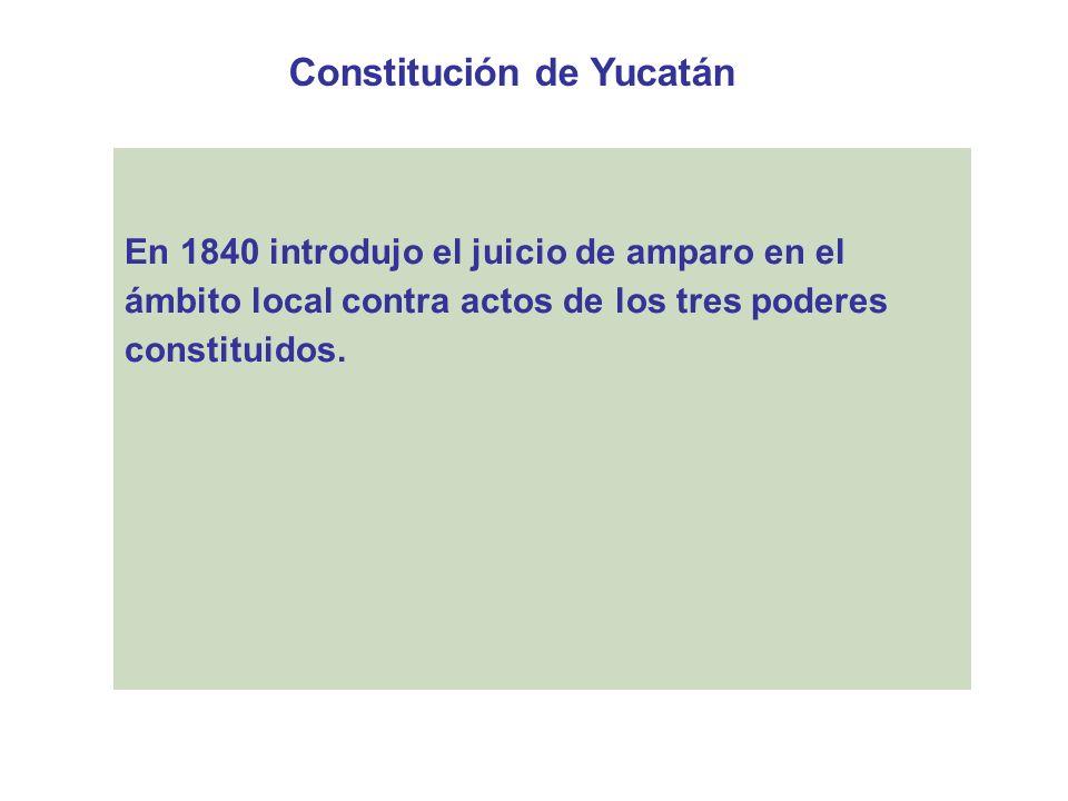 Proyecto de Constitución de 1842 La minoría propuso un proyecto que determinaba que la Suprema Corte conociera de los reclamos que promovieran los particulares contra actos de los poderes ejecutivos y legislativos de los estados que conculcaran las garantías individuales.