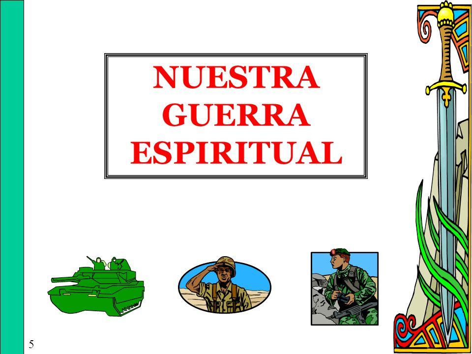NUESTRA GUERRA ESPIRITUAL 5