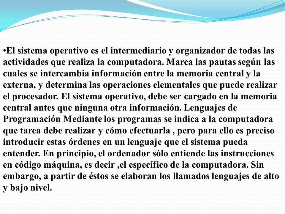 Categorías de Software Los Sistemas Operativos (Windows 98, Me, XP, Vista, Windows 7, 2000, 2003, Linux, Unix, OS X) Lenguajes de Programación (Lenguaje de Máquina, Assembly, Visual Basic, COBOL, C++) Aplicaciones Comerciales