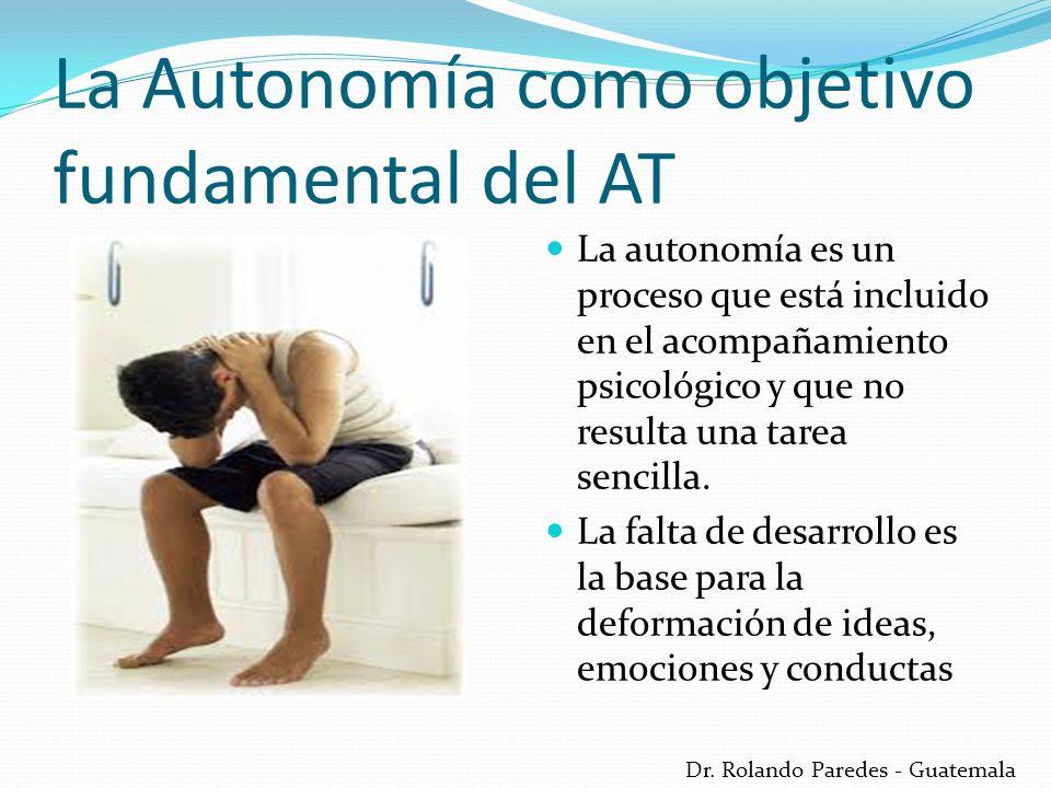 Dr.Rolando Paredes - Guatemala El camino de la autonomía: El Desarrollo EL Desarrollo.