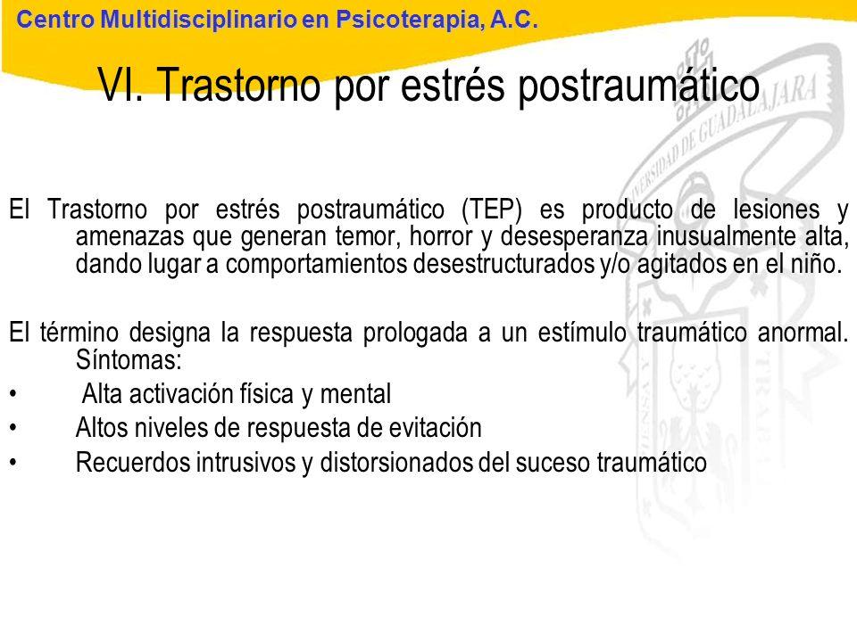 Seminario de Psicología Jurídica VI. Trastorno por estrés postraumático Centro Multidisciplinario en Psicoterapia, A.C. El Trastorno por estrés postra