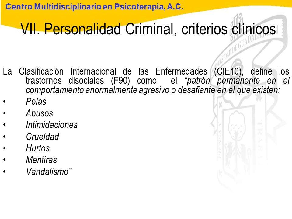 Seminario de Psicología Jurídica VII. Personalidad Criminal, criterios clínicos Centro Multidisciplinario en Psicoterapia, A.C. La Clasificación Inter