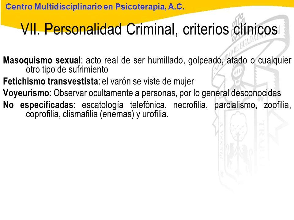 Seminario de Psicología Jurídica VII. Personalidad Criminal, criterios clínicos Centro Multidisciplinario en Psicoterapia, A.C. Masoquismo sexual : ac