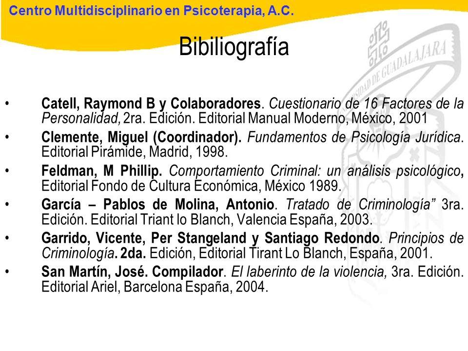 Seminario de Psicología Jurídica Bibiliografía Centro Multidisciplinario en Psicoterapia, A.C. Catell, Raymond B y Colaboradores. Cuestionario de 16 F