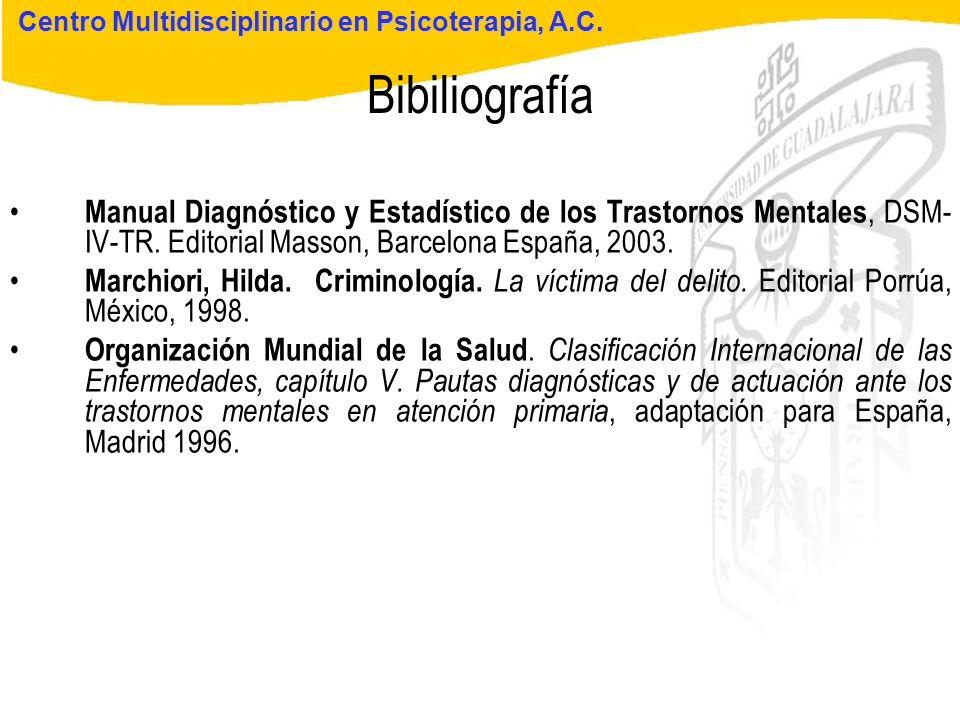 Seminario de Psicología Jurídica Bibiliografía Centro Multidisciplinario en Psicoterapia, A.C. Manual Diagnóstico y Estadístico de los Trastornos Ment