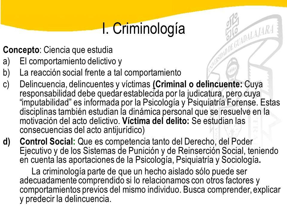 Seminario de Psicología Jurídica I. Criminología Concepto : Ciencia que estudia a)El comportamiento delictivo y b)La reacción social frente a tal comp