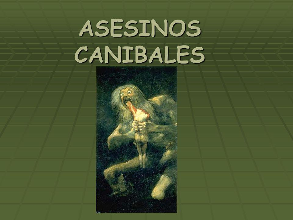 ASESINOS CANIBALES
