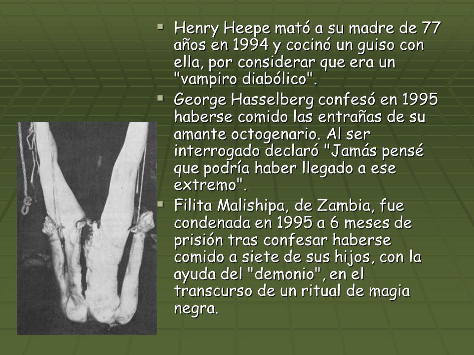 Henry Heepe mató a su madre de 77 años en 1994 y cocinó un guiso con ella, por considerar que era un