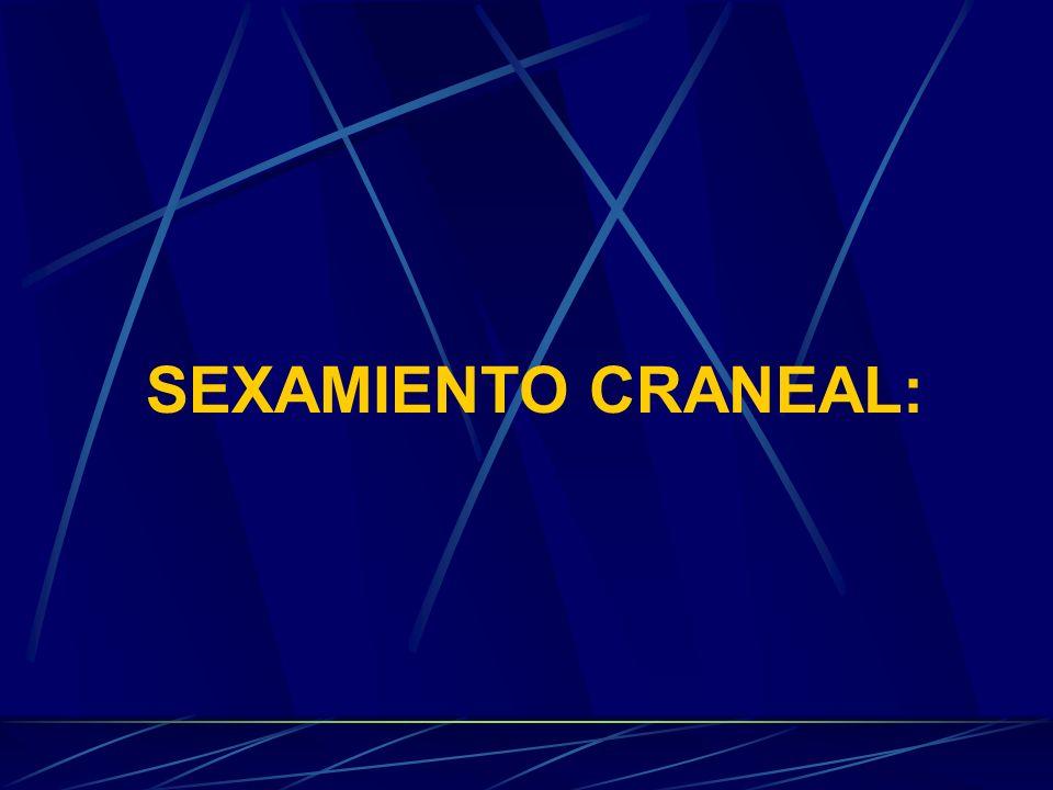 SEXAMIENTO CRANEAL: