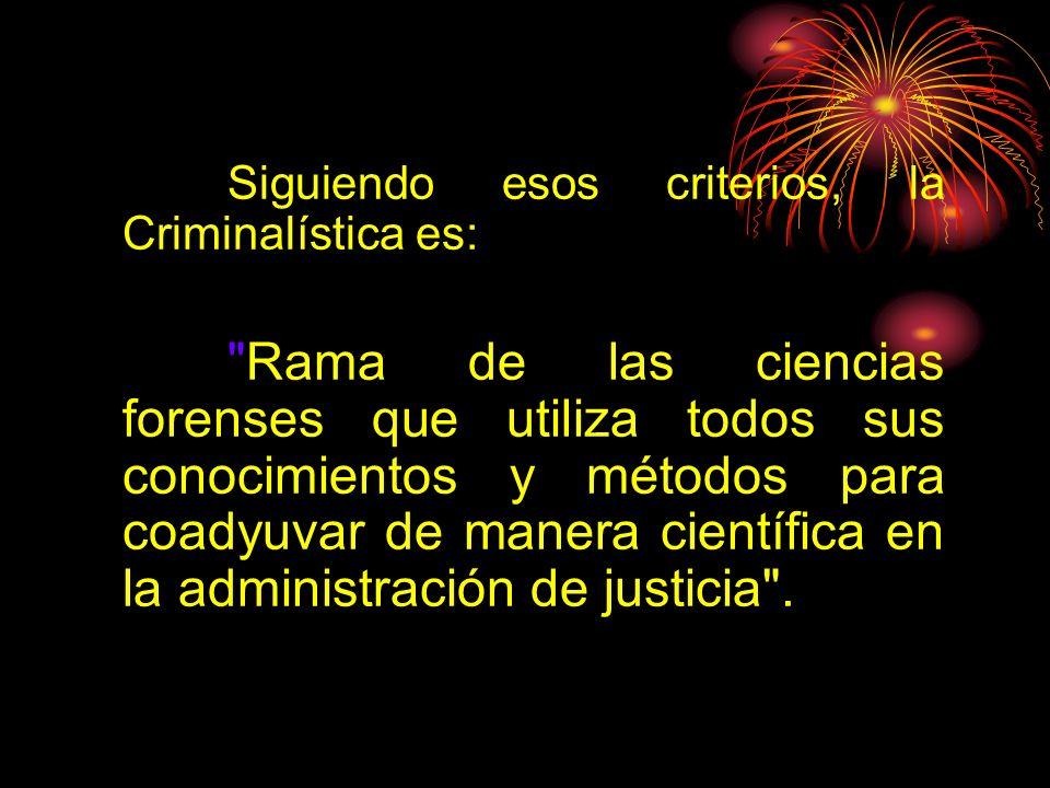 CRIMINALÍSTICA Ciencia de la Investigación Criminal Ciencia Asesora (auxiliar) del Derecho Penal y Derecho Procesal Penal. Su objetivo es Descubrir o