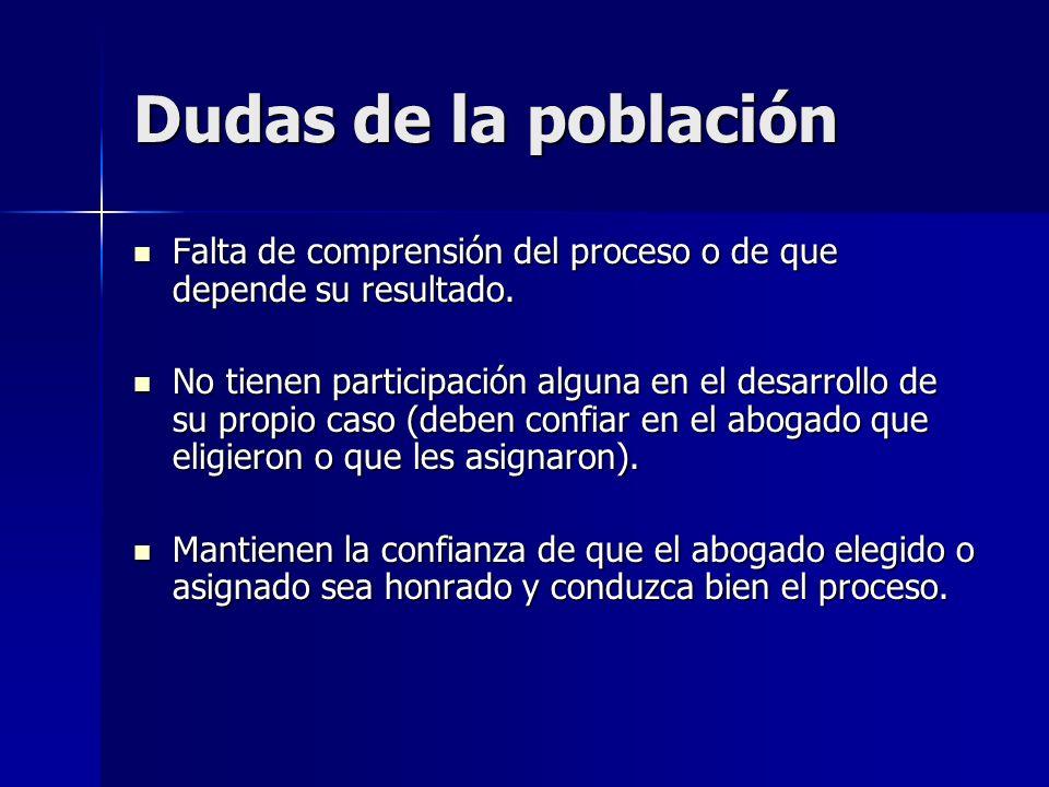 Relación Causa judicial-Involucrados Distante y perdida de control del mismo (genera desconfianza hacia el sistema legal).