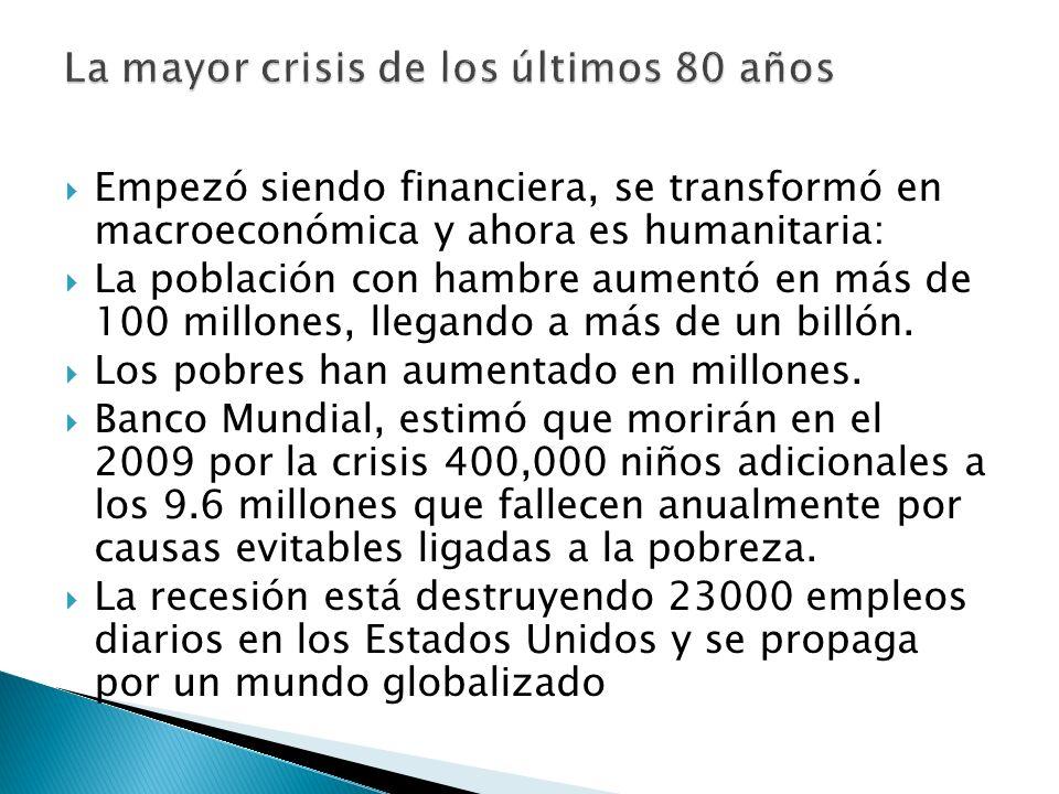 Producto Bruto Mundial caerá en el 2009 un 2.8%, vrs.crecimientos del 4.7% Tasa de desempleo ( junio 09) USA 9.5% ( 14 millones de desocupados, y si s